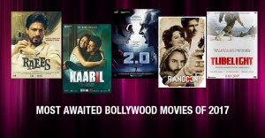 Top 10 Most Awaited Bollywood Film Of 2017