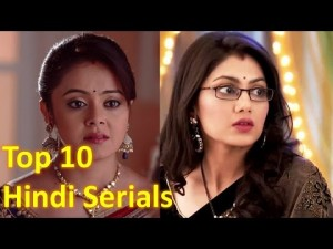 Top 10 Most Popular TV Serials In India – 2016